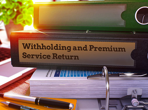 Withholding Tax & SSI Declarations are Combined: Withholding Tax and Premium Service Return