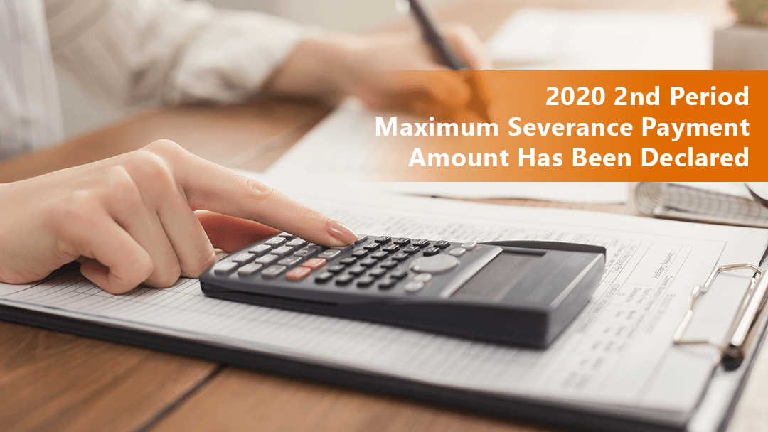2020 2nd Period - Maximum Severance Payment Amount