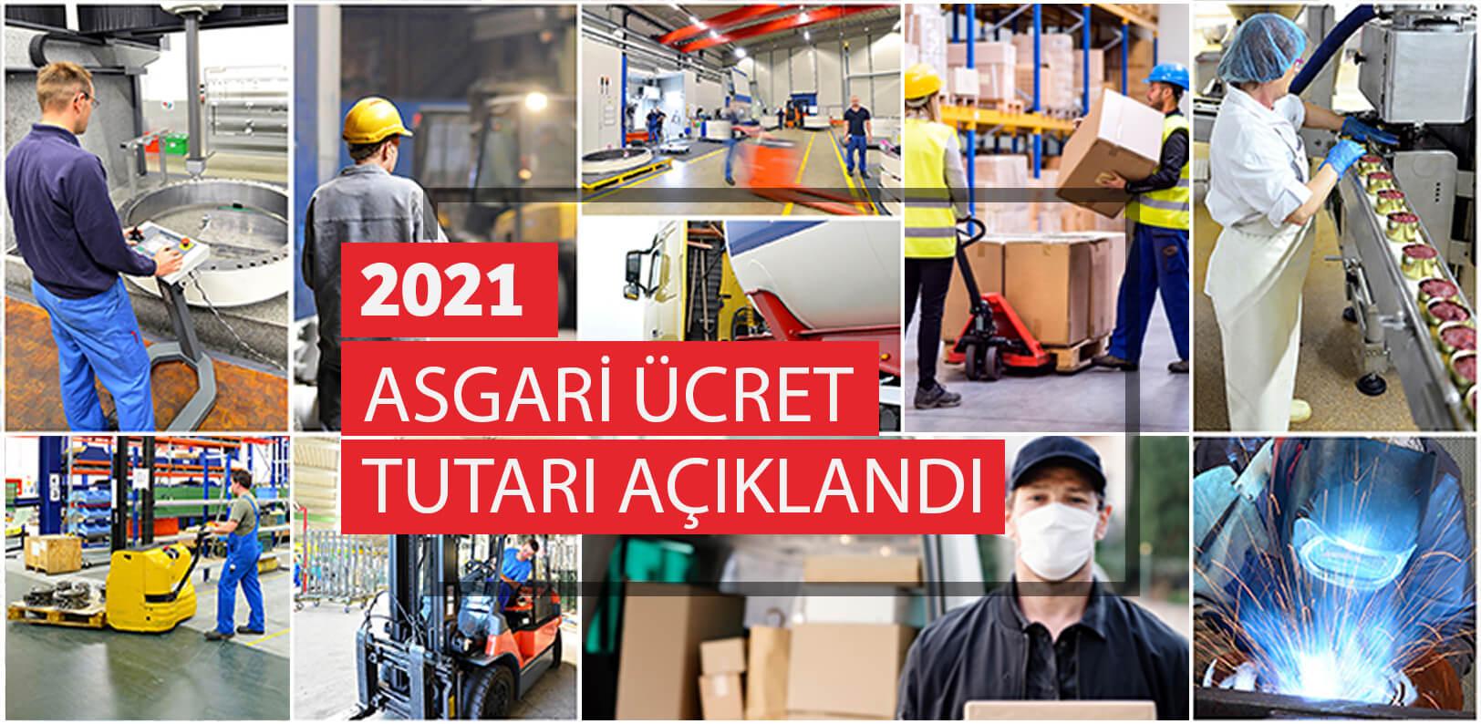 2021 Yılı Asgari Ücret, AGİ ve Yasal Parametre Değişiklikleri