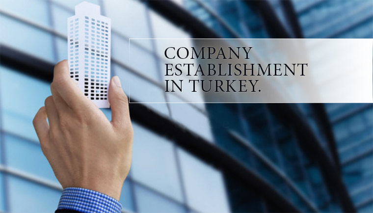 New Amendment on Establishing A New Company in Turkey Announced
