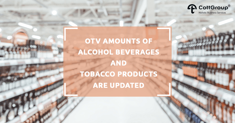 OTV Amounts of Alcohol Beverages and Tobacco Products Are Updated