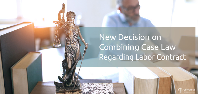 New Decision on Combining Case Law Regarding Labor Contract