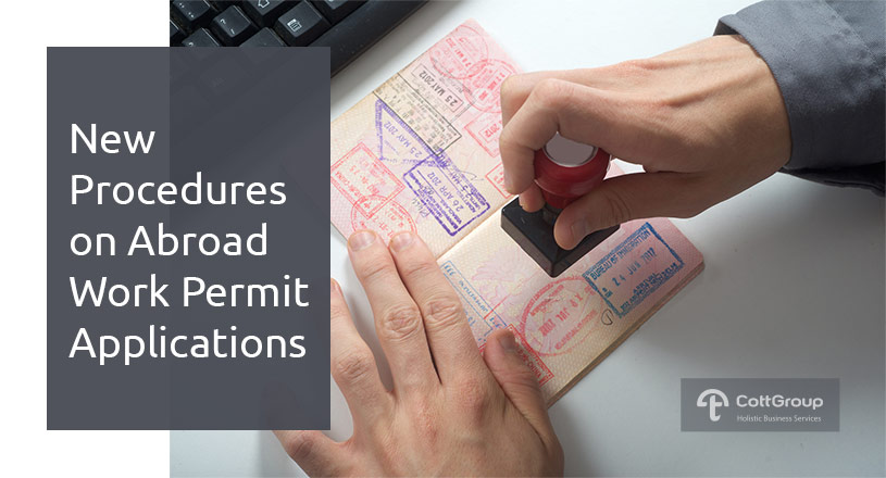 NEW PROCEDURES ON ABROAD WORK PERMIT APPLICATIONS