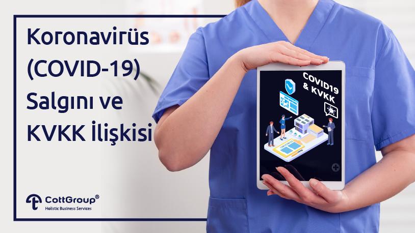 Koronavirüs (COVID-19) Salgını ve KVKK İlişkisi