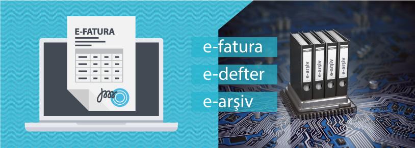 2019 YILINDA E-FATURA E-ARŞİV FATURA E-DEFTER ZORUNLULUĞU