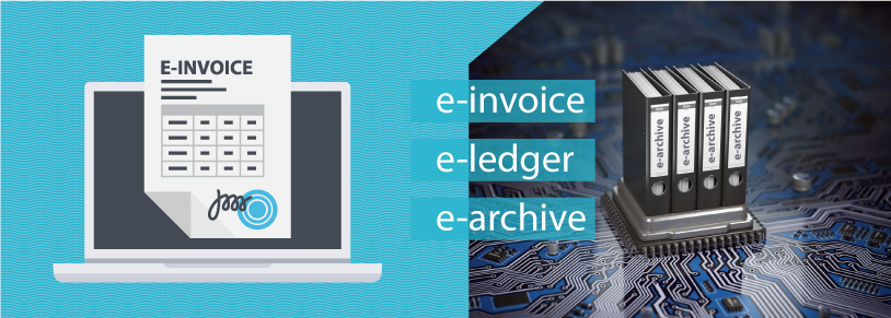 E-ARCHIVE, E-INVOICE E-LEDGER OBLIGATION ON 2019
