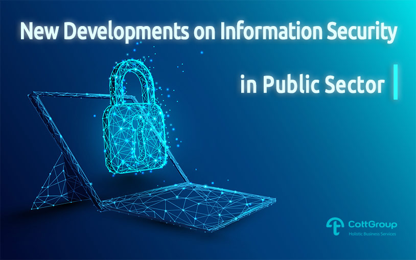 New Developments on Information Security in Public Sector