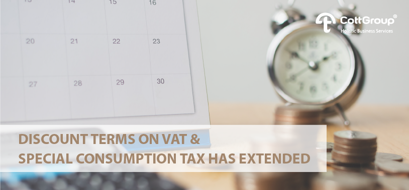 THE DISCOUNT DURATION FOR VAT and SPECIAL CONSUMPTION TAX IS EXTENDED UNTIL THE END OF 2019