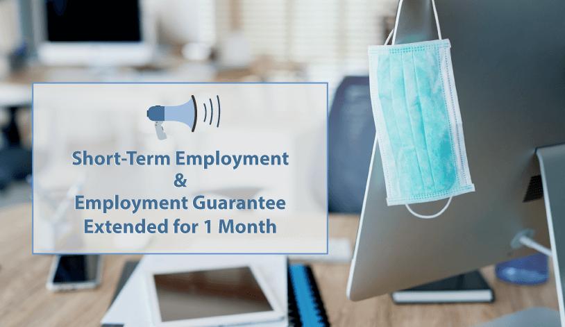 Short-Term Employment & Employment Guarantee Period Extension