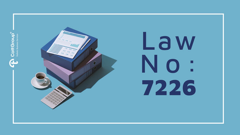 Regulations Introduced by the Law on the Amendments on Certain Laws No. 7226