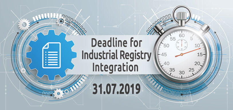 Deadline for Industrial Registry Integration Is 31.07.2019
