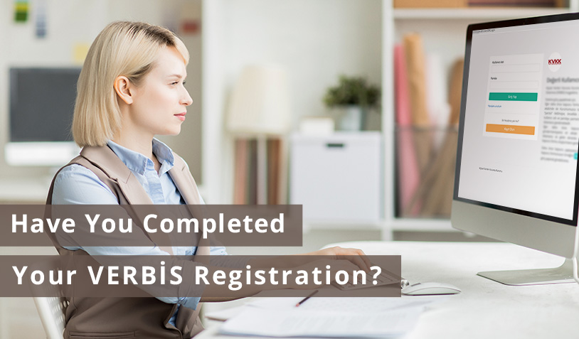 Have You Completed Your VERBIS Registration?