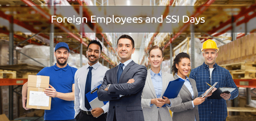 SSI Missing Day Reasons of Foreign Nationals Are Extended